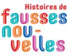 Expo : Histoire des fausses nouvelles